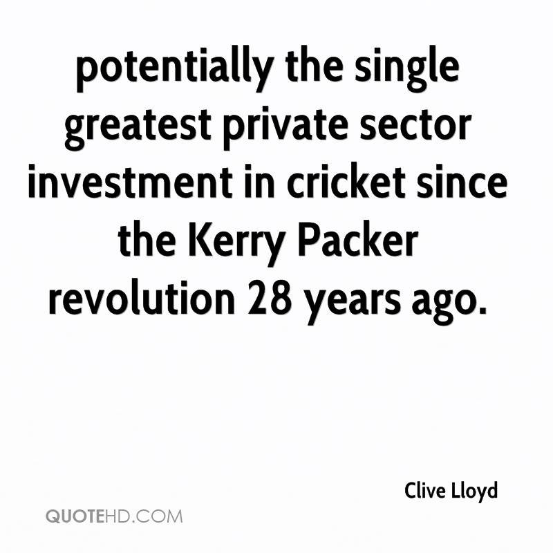 potentially the single greatest private sector investment in cricket since the Kerry Packer revolution 28 years ago.