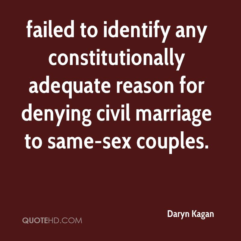 failed to identify any constitutionally adequate reason for denying civil marriage to same-sex couples.