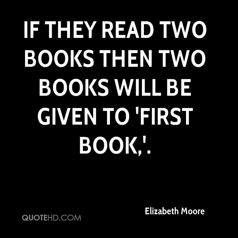 If they read two books then two books will be given to 'First Book,'.