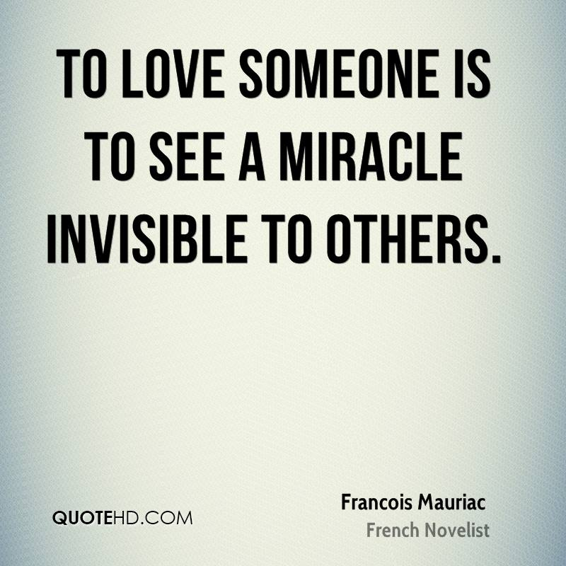 Miracle Quotes Best Francois Mauriac Quotes QuoteHD