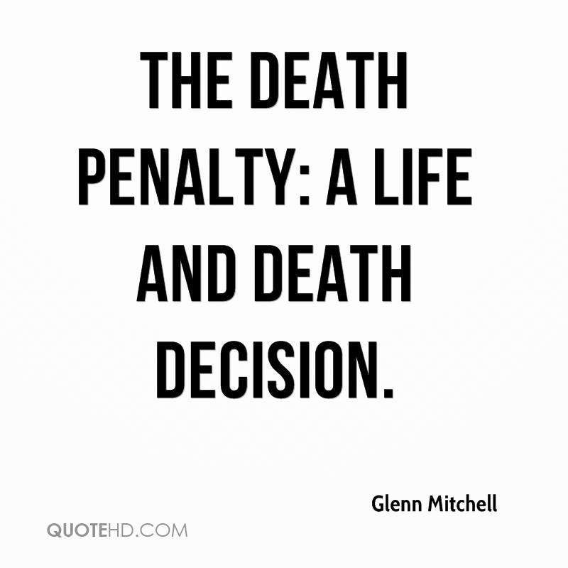 Death Penalty Quotes | Glenn Mitchell Death Quotes Quotehd