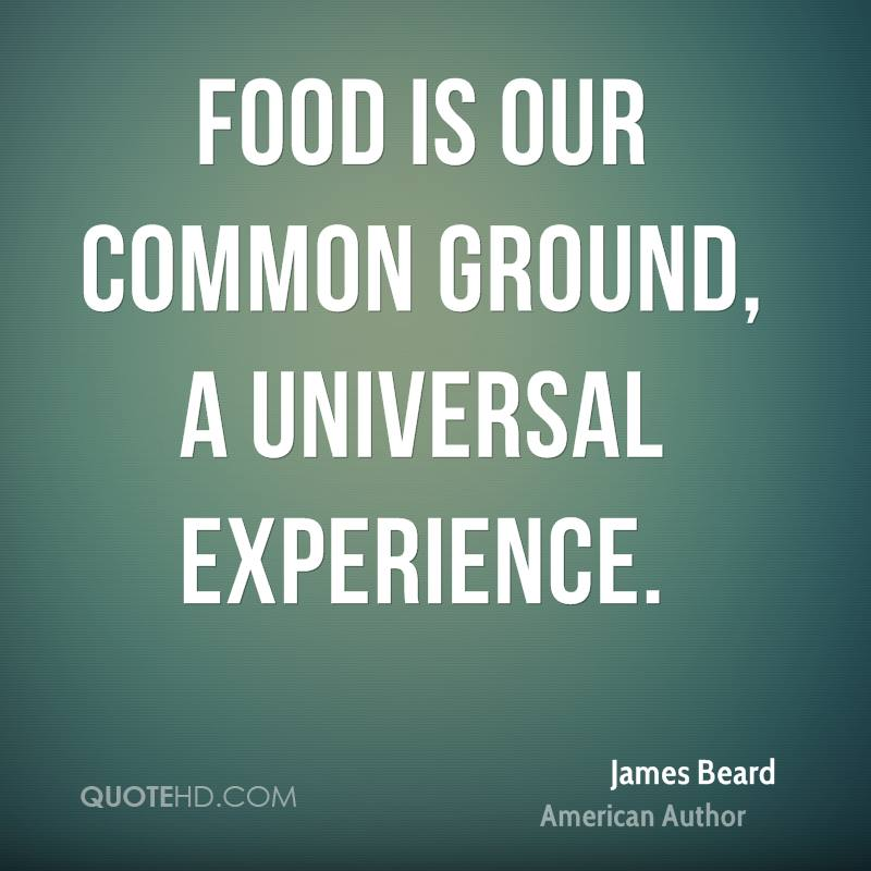 Quotes on james beard food quotesgram for Cuisine quotes