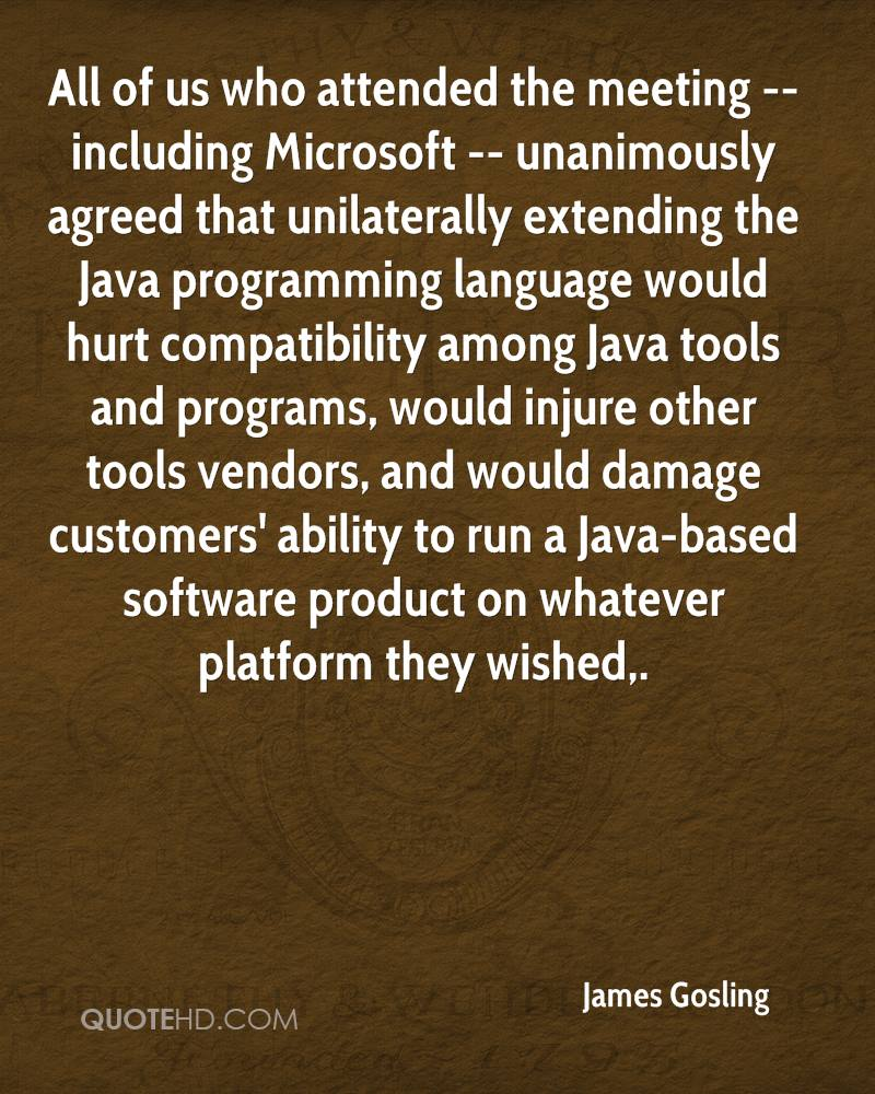 James Gosling Quotes | QuoteHD