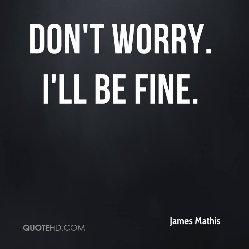 James Mathis Quotes