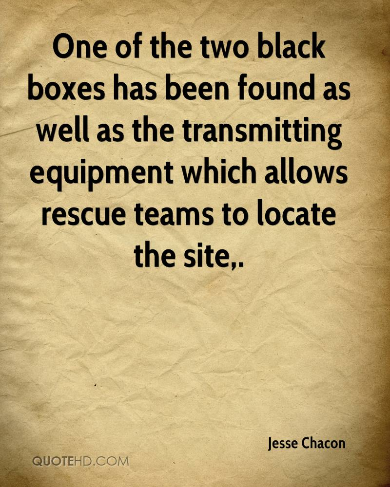 One of the two black boxes has been found as well as the transmitting equipment which allows rescue teams to locate the site.