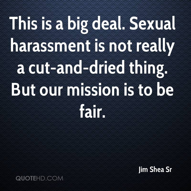 not a problem harassment is Sexual