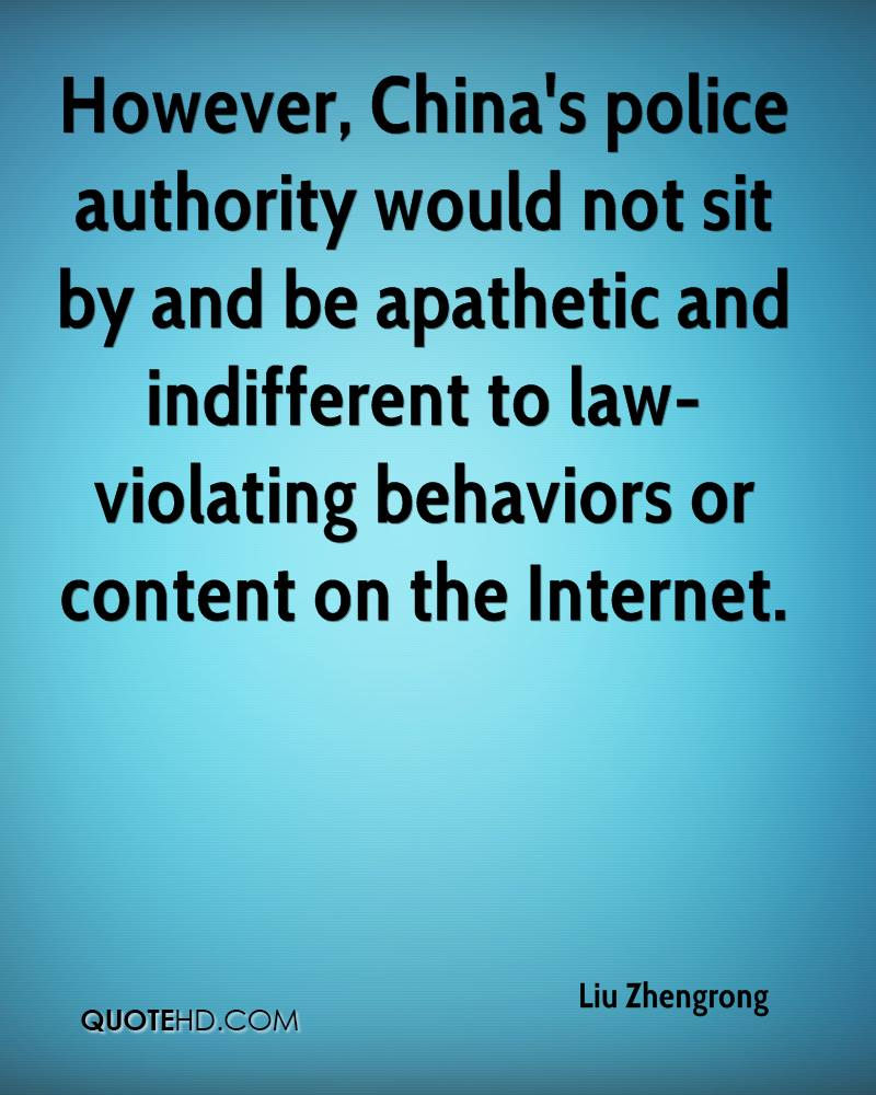 However, China's police authority would not sit by and be apathetic and indifferent to law-violating behaviors or content on the Internet.