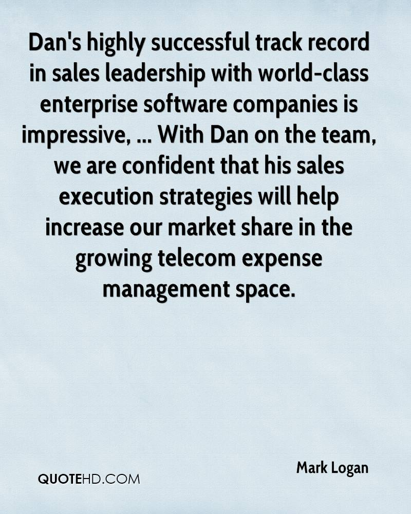 Dan's highly successful track record in sales leadership with world-class enterprise software companies is impressive, ... With Dan on the team, we are confident that his sales execution strategies will help increase our market share in the growing telecom expense management space.