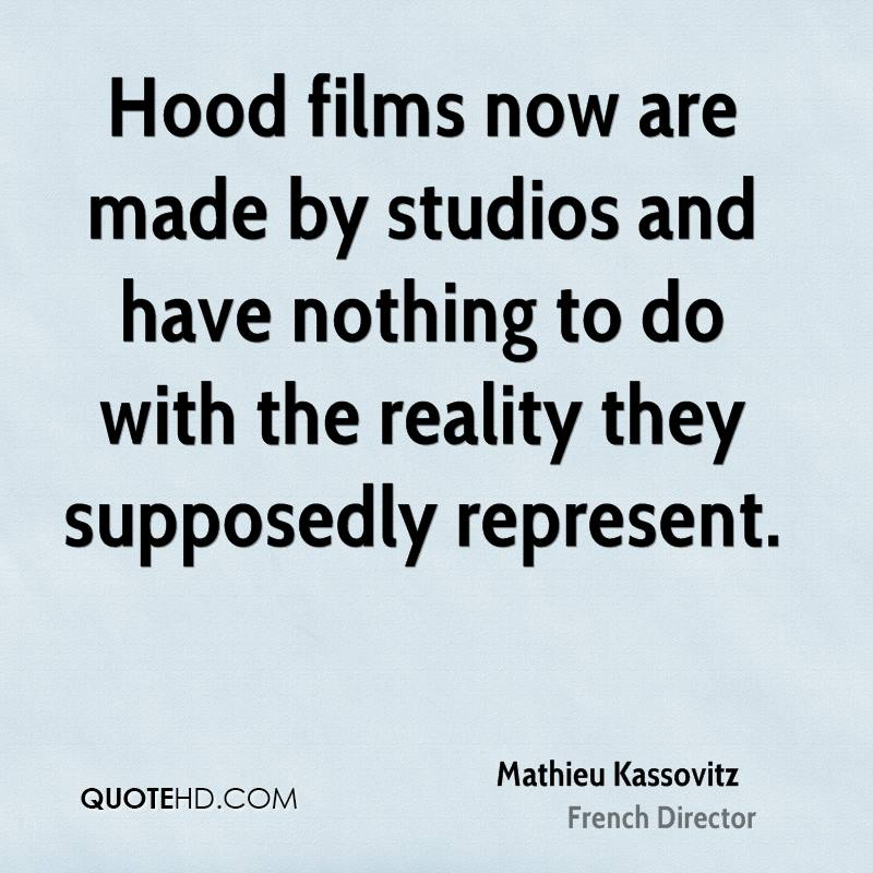 Life In The Hood Quotes Images: Mathieu Kassovitz Quotes