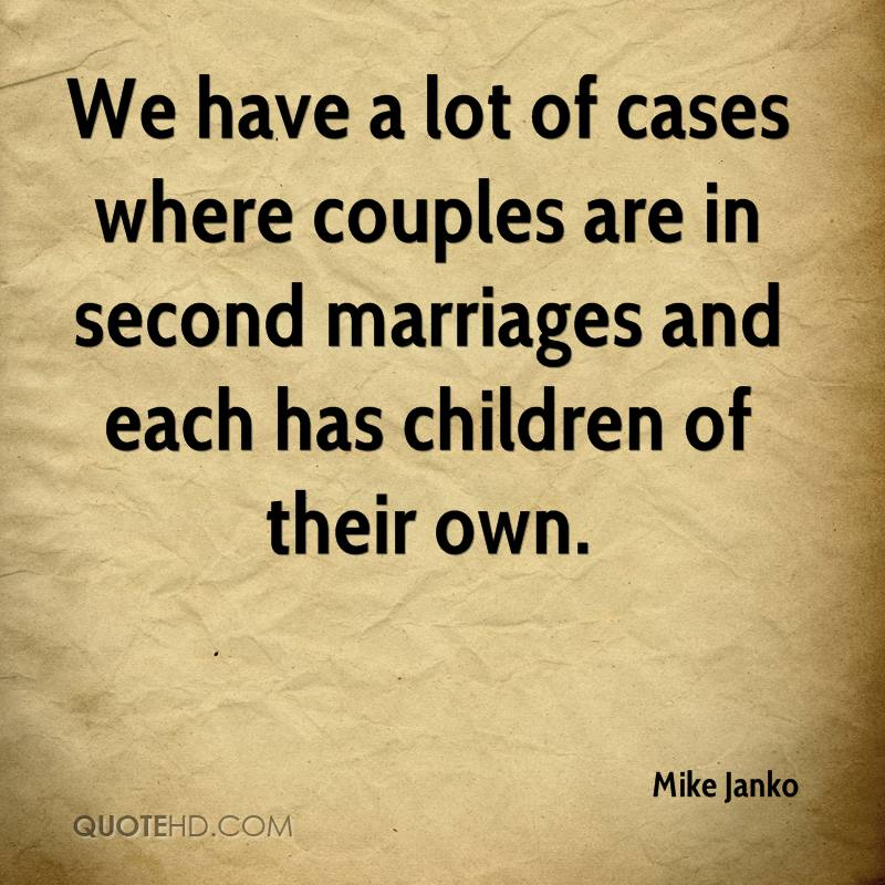 Mike Janko Marriage Quotes | QuoteHD