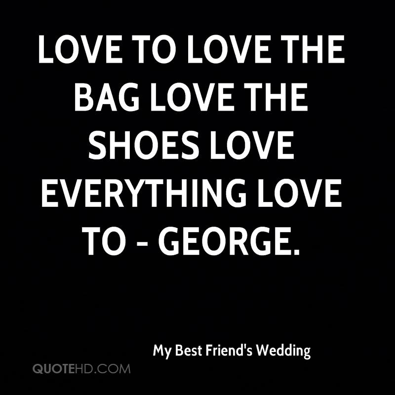 Love to Love the bag Love the shoes Love everything Love to - George