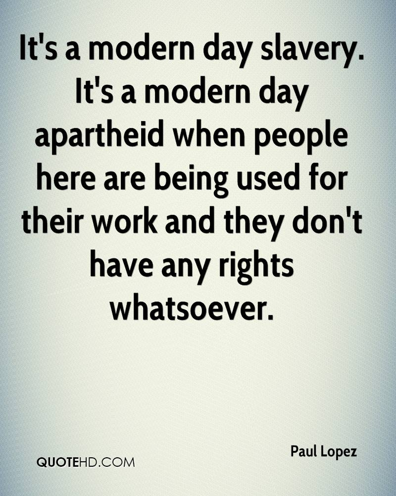 Slavery Quotes Paul Lopez Quotes  Quotehd