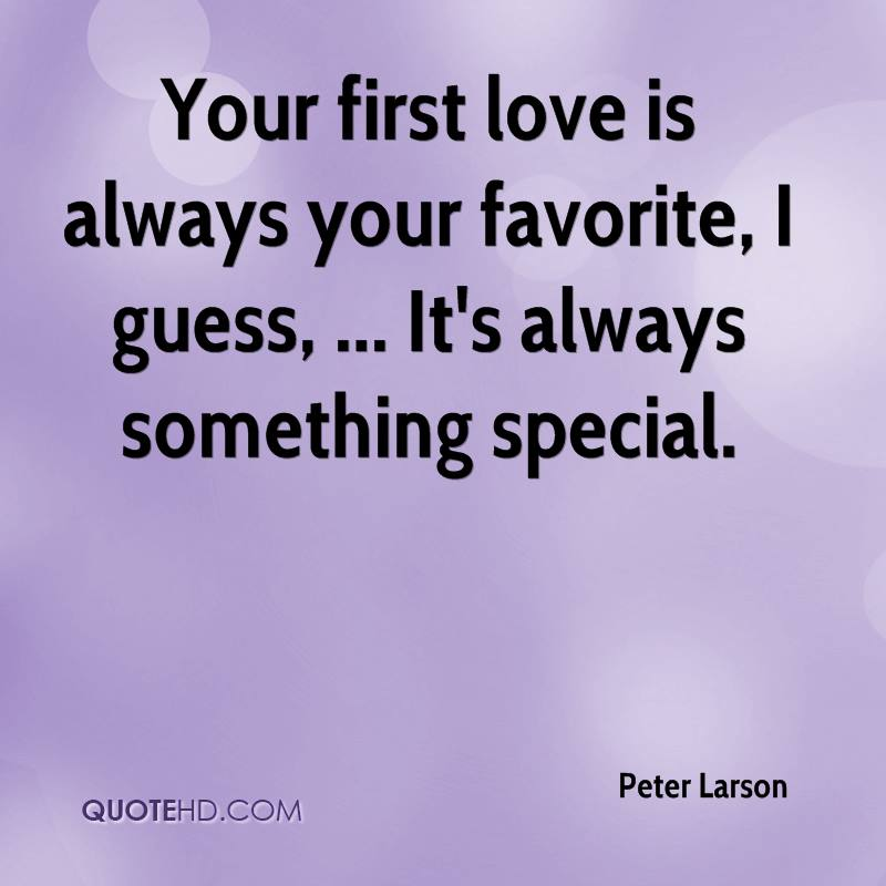 your first crush quotes quotesgram