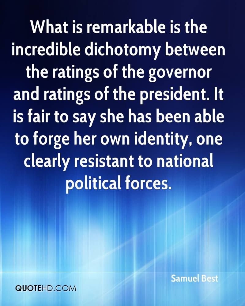 What is remarkable is the incredible dichotomy between the ratings of the governor and ratings of the president. It is fair to say she has been able to forge her own identity, one clearly resistant to national political forces.