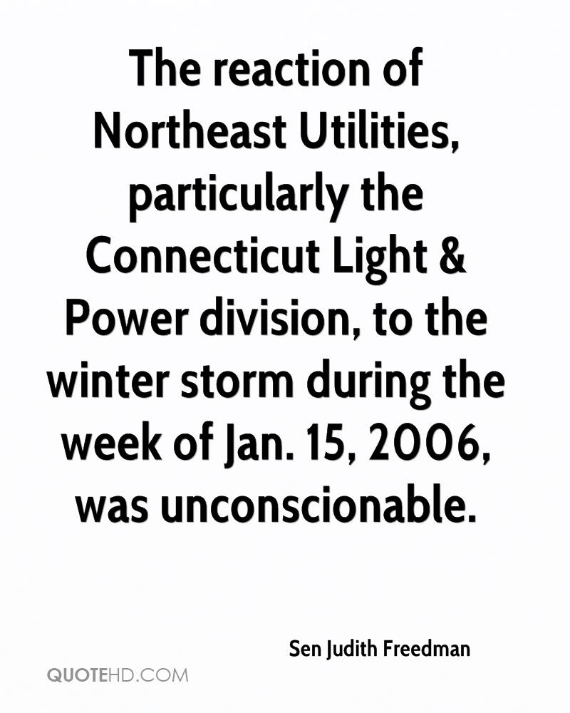 The Reaction Of Northeast Utilities, Particularly The Connecticut Light U0026  Power Division, To The