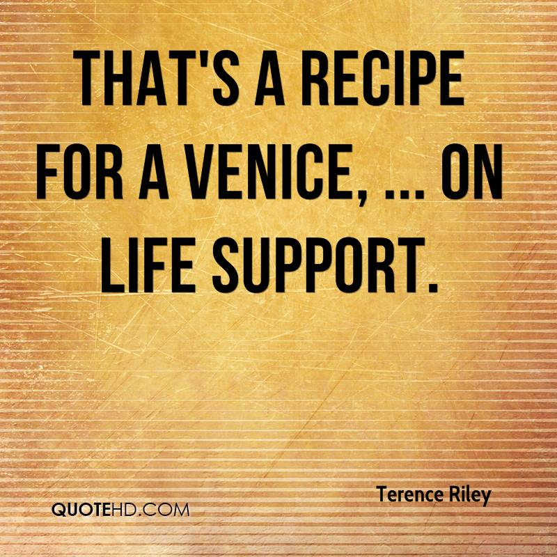 That's a recipe for a Venice, ... on life support.