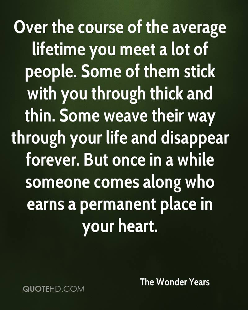 once in a while you meet someone