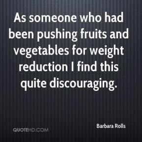 As someone who had been pushing fruits and vegetables for weight reduction I find this quite discouraging.
