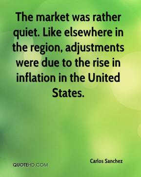 Carlos Sanchez - The market was rather quiet. Like elsewhere in the region, adjustments were due to the rise in inflation in the United States.