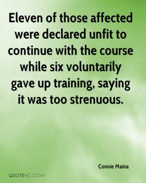 Eleven of those affected were declared unfit to continue with the course while six voluntarily gave up training, saying it was too strenuous.