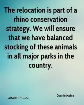 Connie Maina - The relocation is part of a rhino conservation strategy. We will ensure that we have balanced stocking of these animals in all major parks in the country.