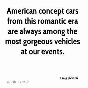 Craig Jackson - American concept cars from this romantic era are always among the most gorgeous vehicles at our events.