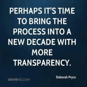 Perhaps it's time to bring the process into a new decade with more transparency.