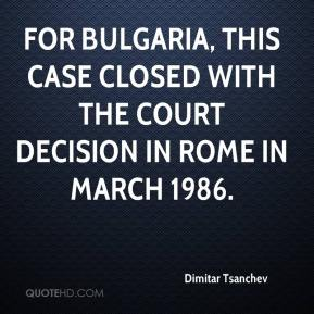 For Bulgaria, this case closed with the court decision in Rome in March 1986.