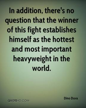 In addition, there's no question that the winner of this fight establishes himself as the hottest and most important heavyweight in the world.
