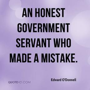 Edward O'Donnell - an honest government servant who made a mistake.