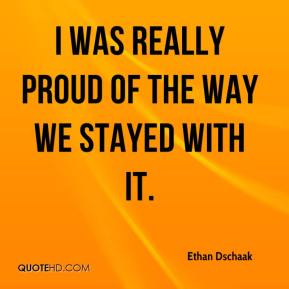 Ethan Dschaak - I was really proud of the way we stayed with it.