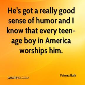 Fairuza Balk - He's got a really good sense of humor and I know that every teen-age boy in America worships him.