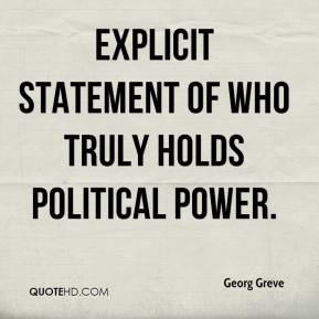 Georg Greve - explicit statement of who truly holds political power.