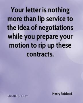 Your letter is nothing more than lip service to the idea of negotiations while you prepare your motion to rip up these contracts.
