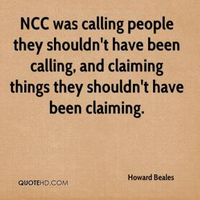 Howard Beales - NCC was calling people they shouldn't have been calling, and claiming things they shouldn't have been claiming.