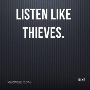 INXS - Listen Like Thieves.