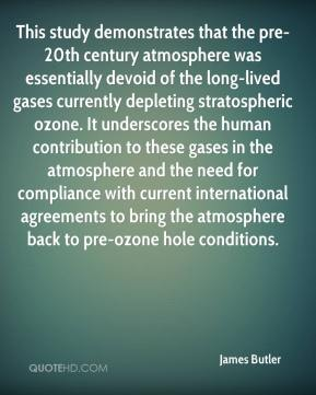 James Butler - This study demonstrates that the pre-20th century atmosphere was essentially devoid of the long-lived gases currently depleting stratospheric ozone. It underscores the human contribution to these gases in the atmosphere and the need for compliance with current international agreements to bring the atmosphere back to pre-ozone hole conditions.
