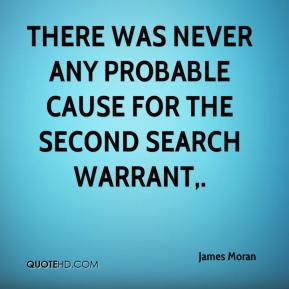 search warrants and proable cause Search warrant requirement  police must obtain a search warrant from a judge,  must establish probable cause to the satisfaction of a judge,.