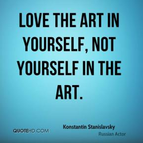 the life and accomplishments of constantin stanislavski The sports page records people's accomplishments,  —constantin stanislavski (1863–1938)  success is the necessary misfortune of life,.