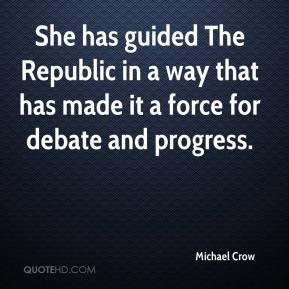 She has guided The Republic in a way that has made it a force for debate and progress.