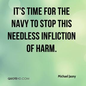 Michael Jasny  - It's time for the Navy to stop this needless infliction of harm.