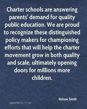 Charter schools are answering parents' demand for quality public education. We are proud to recognize these distinguished policy makers for championing efforts that will help the charter movement grow in both quality and scale, ultimately opening doors for millions more children.