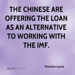 The Chinese are offering the loan as an alternative to working with the IMF.