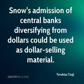 Snow's admission of central banks diversifying from dollars could be used as dollar-selling material.