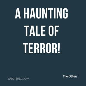 A Haunting Tale of Terror!