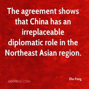 Zhu Feng  - The agreement shows that China has an irreplaceable diplomatic role in the Northeast Asian region.