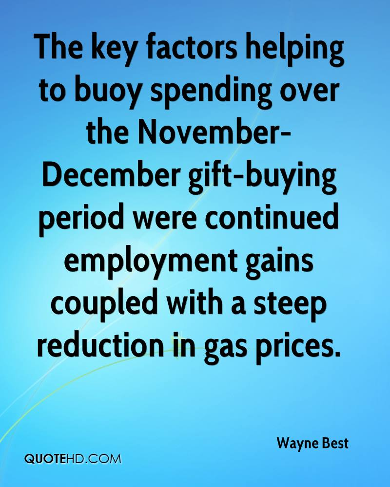 The key factors helping to buoy spending over the November-December gift-buying period were continued employment gains coupled with a steep reduction in gas prices.