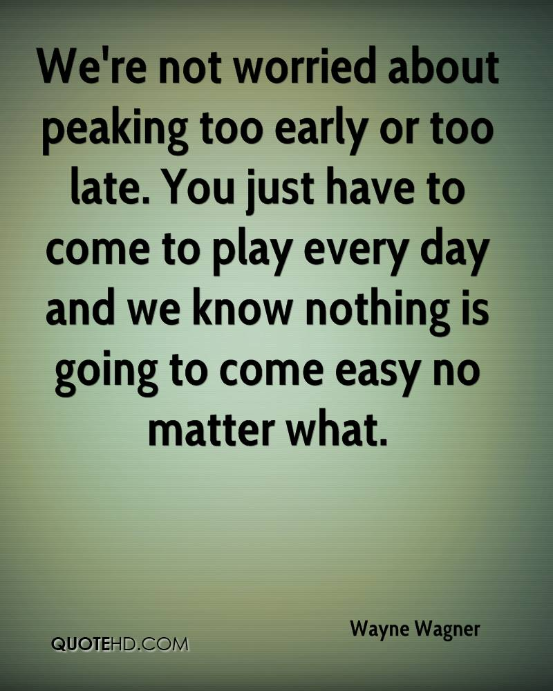 Late Quotes Too Late Quotes  Page 4  Quotehd