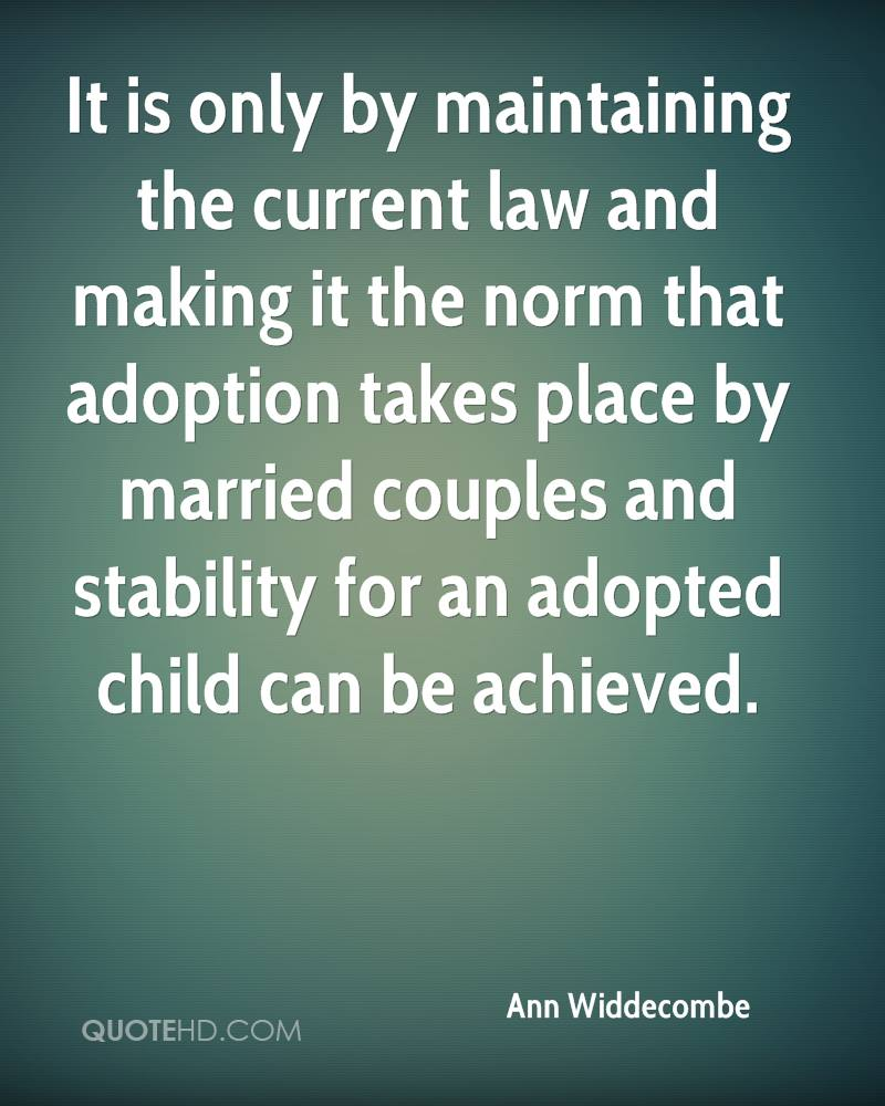 Adoption Quotes Ann Widdecombe Marriage Quotes  Quotehd