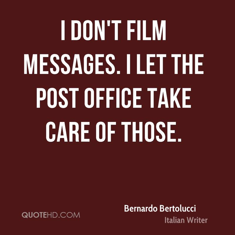I don't film messages. I let the post office take care of those.